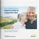 SunLife's Equity release guide cover. Now it's time to enjoy the view with equity release.